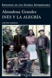 Novela Inés y la alegría de Almudena Grandes